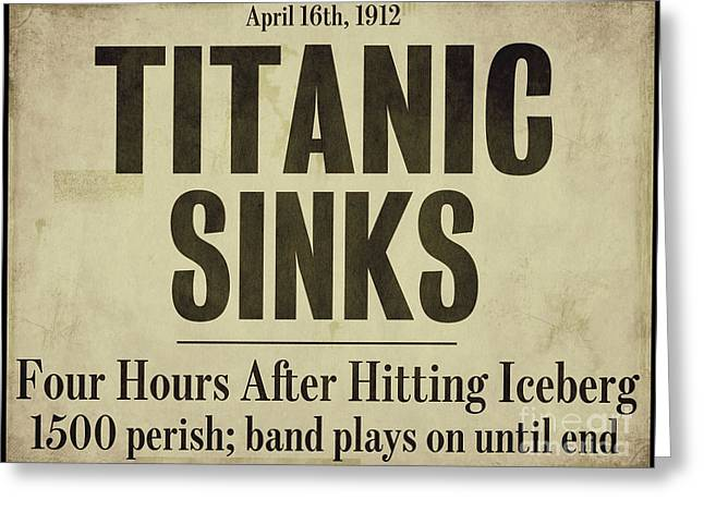 Titanic Newspaper Headline Greeting Card by Mindy Sommers