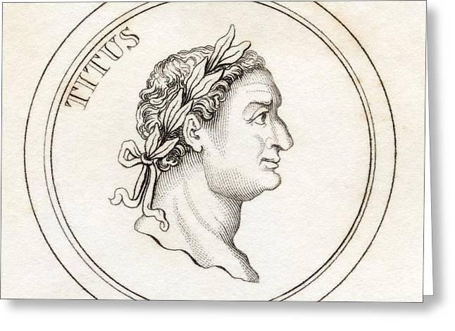Titus Flavius Sabinus Vespasianus Aka Greeting Card by Vintage Design Pics
