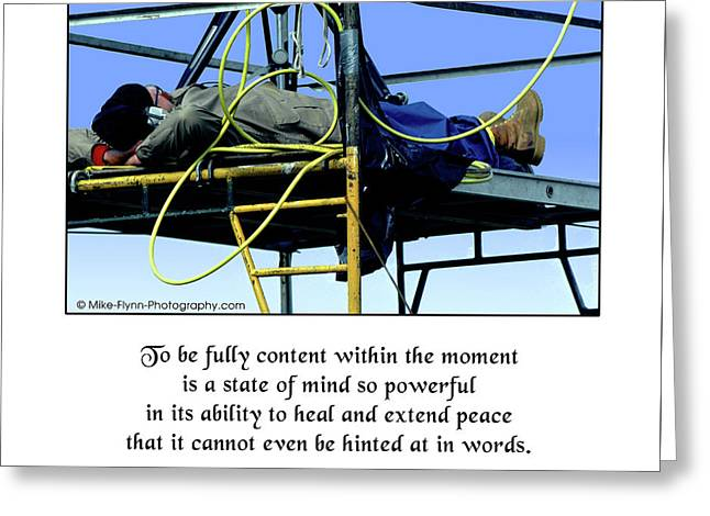 To Be Fully Content Greeting Card by Mike Flynn