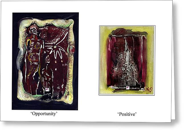 Greeting Card featuring the painting To See Opportunity One Must Be Positive by Carol Rashawnna Williams