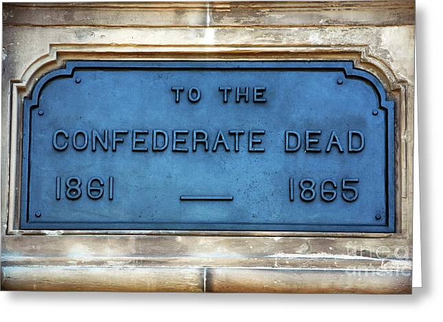 To The Confederate Dead Greeting Card by John Rizzuto
