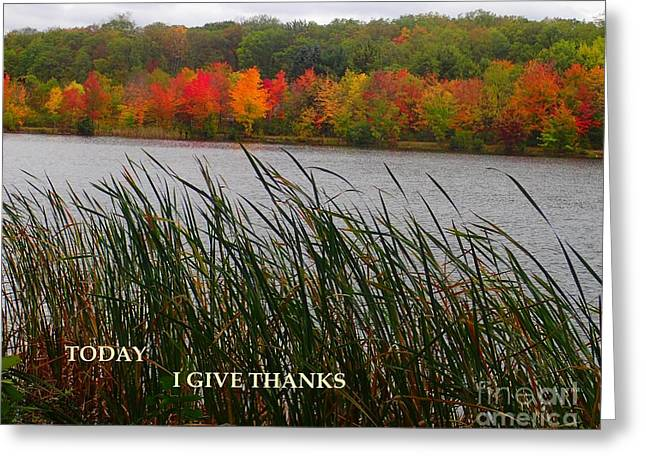 Today I Give Thanks Greeting Card