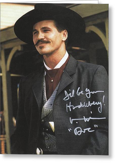 Tombstone Doc Holliday Val Kilmer Autographed Greeting Card by Peter Nowell