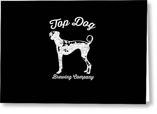 Top Dog Brewing Company Tee White Ink Greeting Card by Edward Fielding