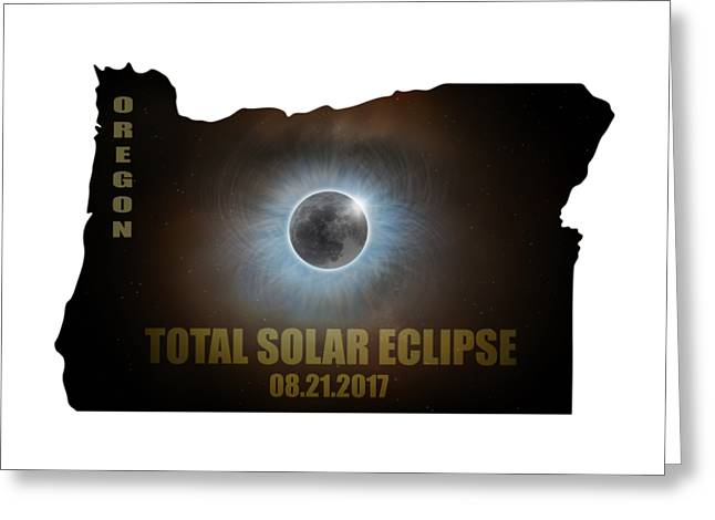 Total Solar Eclipse In Oregon Map Outline Greeting Card by David Gn