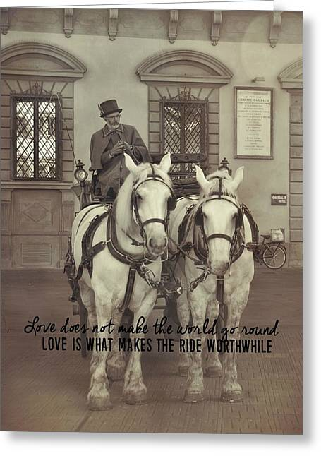 Greeting Card featuring the photograph Tour Florence Quote by Dressage Design