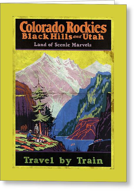 Travel By Train To Colorado Rockies - Vintage Poster Folded Greeting Card