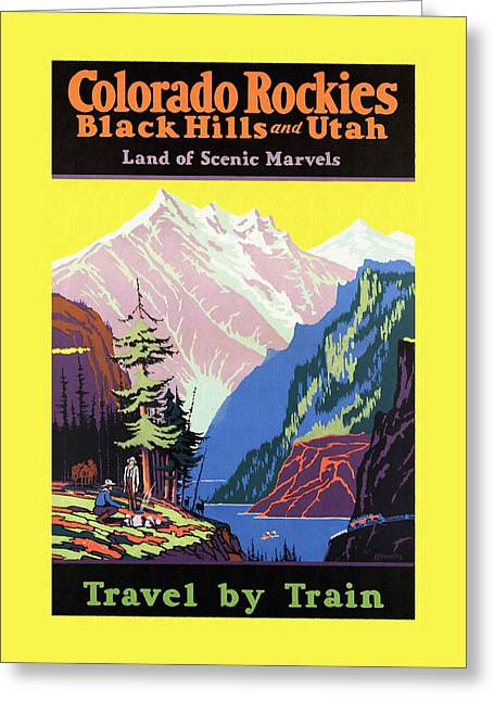 Travel By Train To Colorado Rockies - Vintage Poster Restored Greeting Card