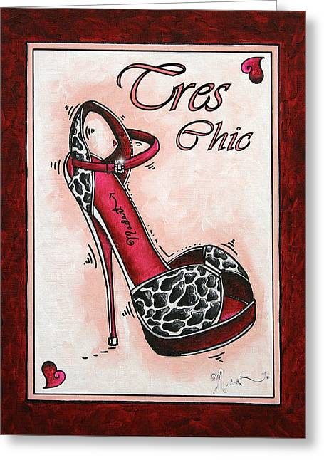 Tres Chic By Madart Greeting Card by Megan Duncanson