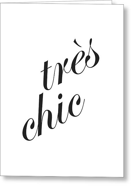 Tres Chic Greeting Card