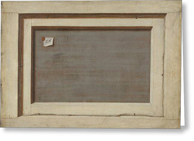 Trompe L'oeil. The Reverse Of A Framed Painting Greeting Card by Cornelis Norbertus Gysbrechts
