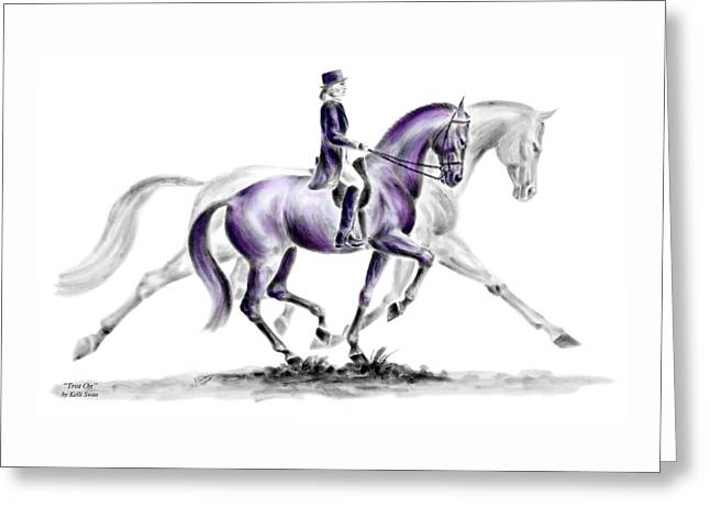 Trot On - Dressage Horse Print Color Tinted Greeting Card by Kelli Swan
