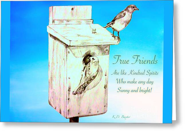 True Friends Are Like Kindred Spirits Who Make Any Day Sunny And Bright Greeting Card by Kimberlee Baxter