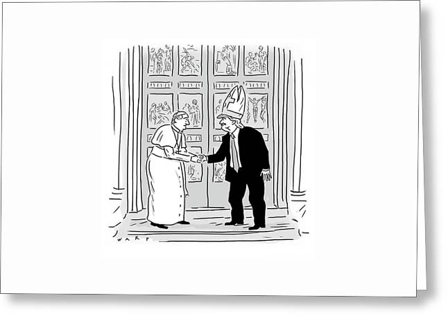 Trump Meets Pope Francis. Greeting Card by Kim Warp