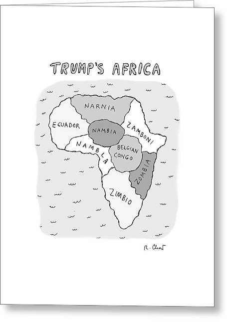 Trumps Africa Greeting Card