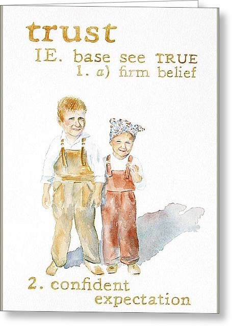 Trust Greeting Card by Janice Crow
