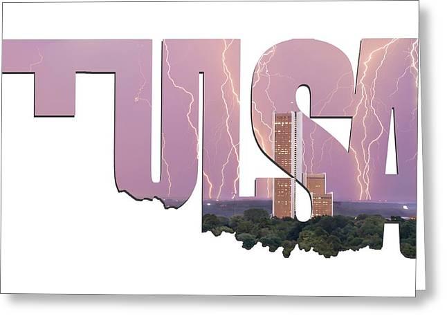 Tulsa Oklahoma Letters Typographic - Electric Night - Cityplex Towers Greeting Card