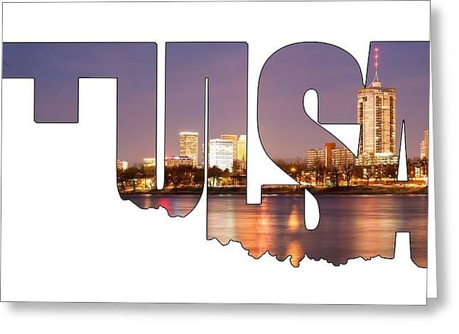 Tulsa Oklahoma Typographic Letters - Tulsa Oklahoma From The Shoreline Greeting Card by Gregory Ballos