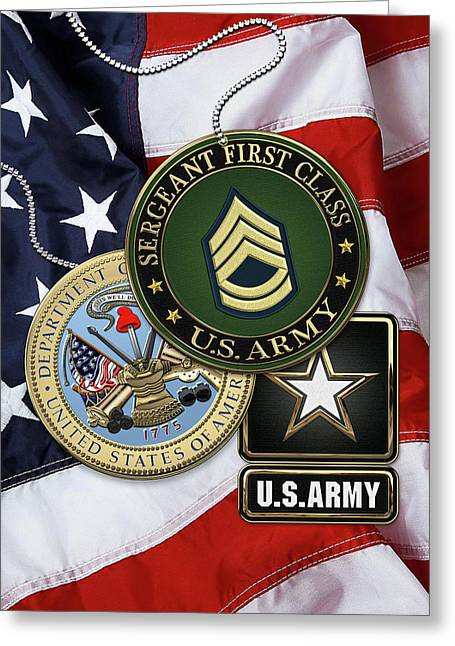U. S. Army Sergeant First Class   -  S F C  Rank Insignia With Army Seal And Logo Over American Flag Greeting Card by Serge Averbukh