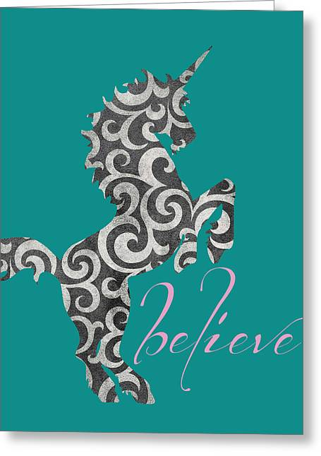 Unicorn Believe  Greeting Card by Brandi Fitzgerald