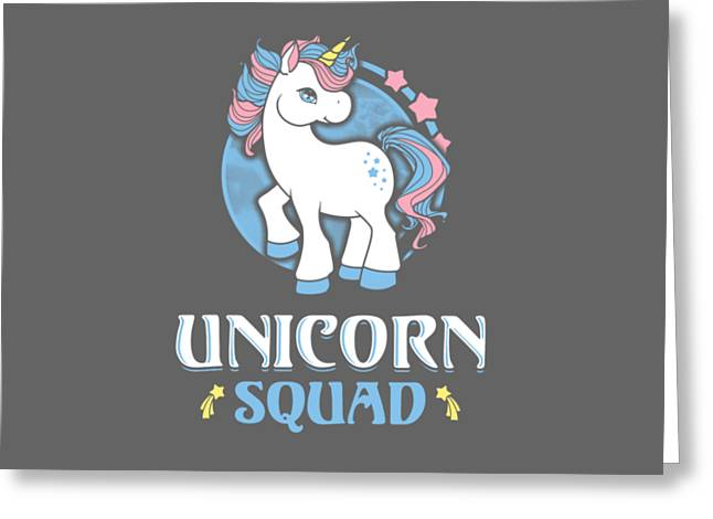 Unicorn Squad Greeting Card by Wonderful Dream Picture