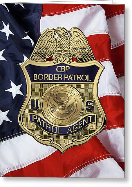 United States Border Patrol -  U S B P  Patrol Agent Badge Over American Flag Greeting Card by Serge Averbukh