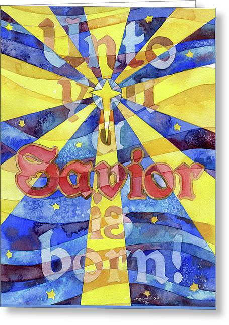 Unto You A Savior Is Born Greeting Card