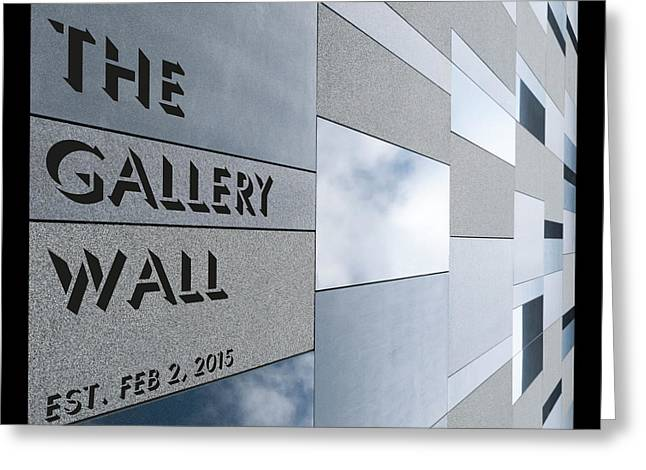 Greeting Card featuring the photograph Up The Wall-the Gallery Wall Logo by Wendy Wilton