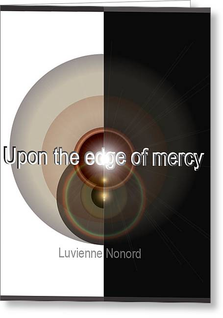 Upon The Edge Of Mercy04 Greeting Card