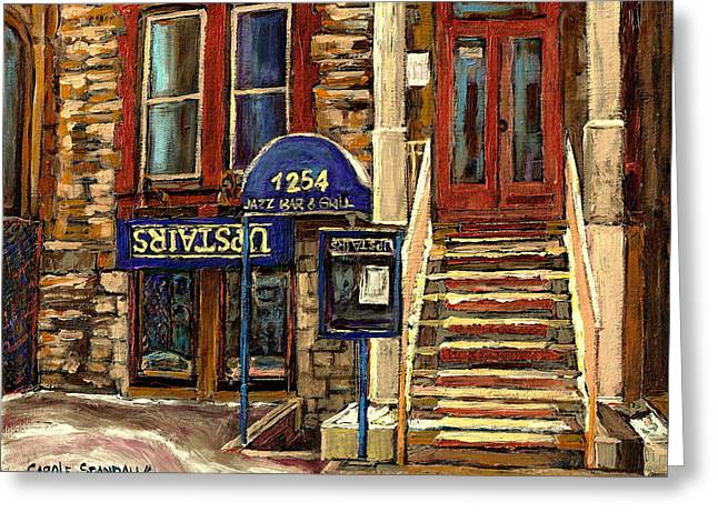 Take-out Greeting Cards - Upstairs Jazz Bar And Grill Montreal Greeting Card by Carole Spandau