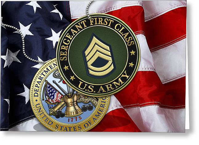 U.s. Army Sergeant First Class Rank Insignia And Army Seal Over American Flag Greeting Card by Serge Averbukh
