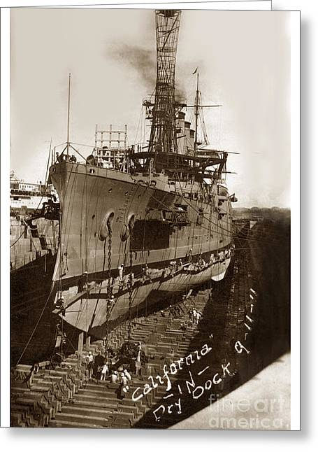 U.s.s. California In Dry Dock Sept. 11 1911 Greeting Card by California Views Mr Pat Hathaway Archives