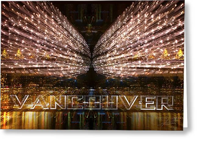 Vancouver Lightshow Greeting Card by Barbara  White