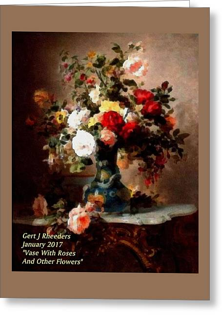 Vase With Roses And Other Flowers L A Greeting Card