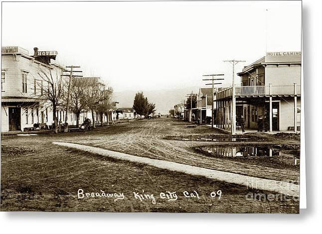 View Looking Down Broadway King City, Cal. From The Railroad Sta Greeting Card