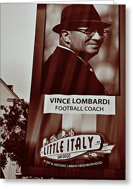 Vince Lombardi- Little Italy San Diego Greeting Card