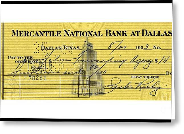 Greeting Card featuring the drawing Vintage Dallas Bank Check Signed By Jack Ruby Killer Of Lee Harvey Oswald by Peter Gumaer Ogden