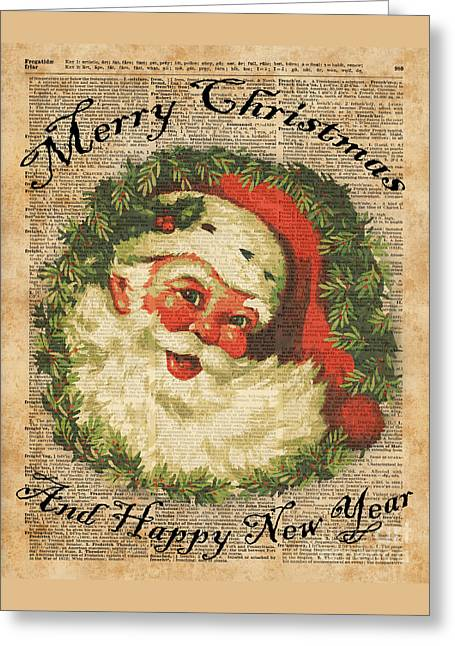 Vintage Happy Santa Christmas Greetings Festive Holidays Decor New Year Card Greeting Card by Jacob Kuch