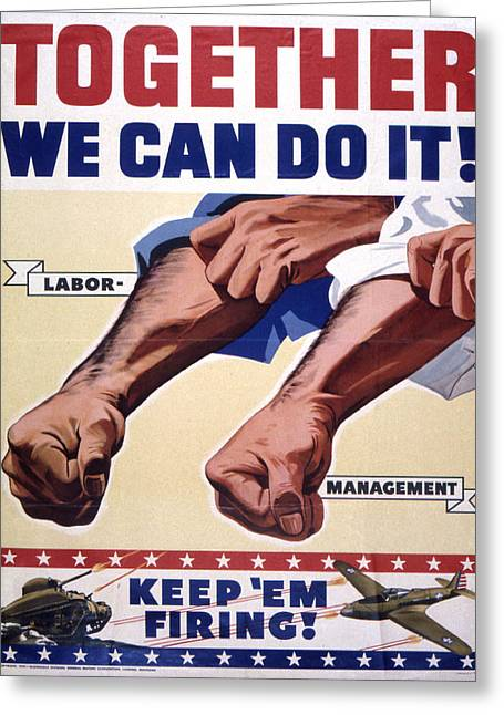 Vintage Poster - Together We Can Do It Greeting Card by Vintage Images