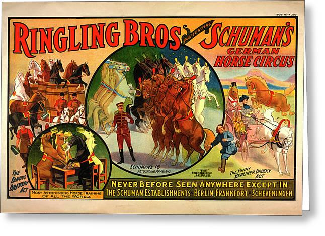 Vintage Ringling Bros Presenting Schuman's German Horse Circus Poster Greeting Card by Mark Kiver