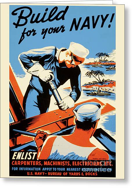 Vintage Us Navy Poster - Build For Your Navy Greeting Card