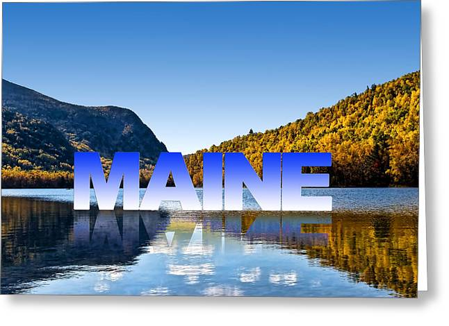 Greeting Card featuring the photograph Visit Maine by Gary Smith