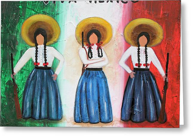 Liberation Greeting Cards - Viva Mexico Greeting Card by Sonia Flores Ruiz