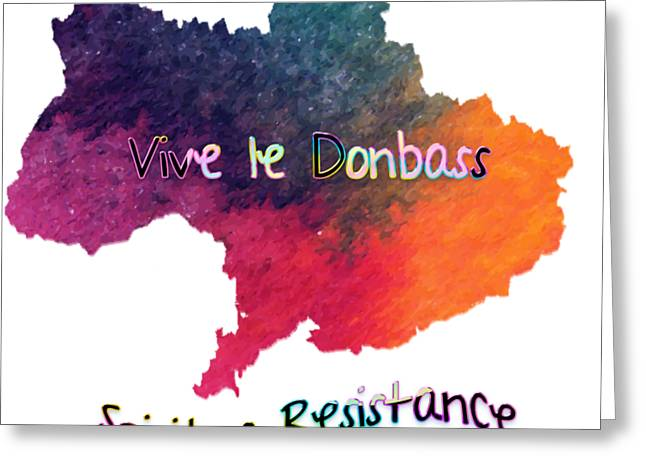 Vive Le Donbass Greeting Card