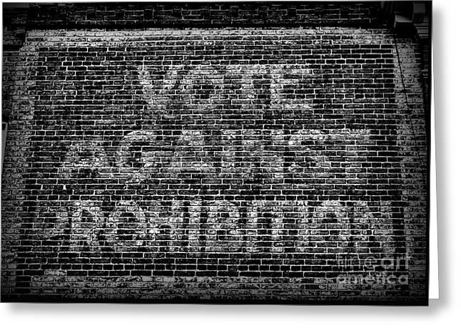 Vote Against Prohibition Greeting Card