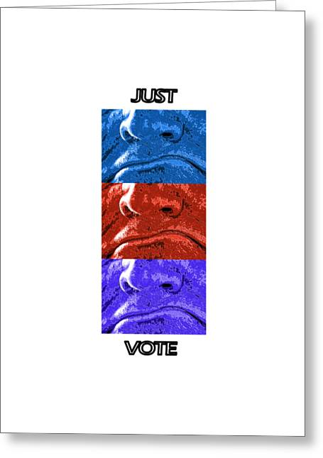 Vote Your Choice Greeting Card by Aliceann Carlton