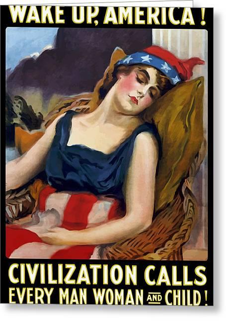 Wake Up America - Civilization Calls Greeting Card