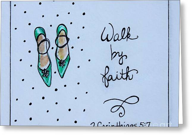Walk By Faith Greeting Card