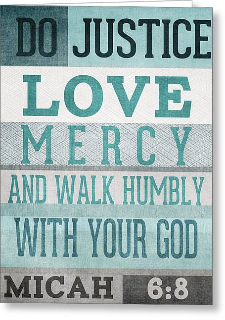 Walk Humbly- Micah  Greeting Card by Linda Woods