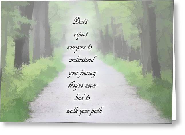 Walk Your Path Greeting Card by Dan Sproul